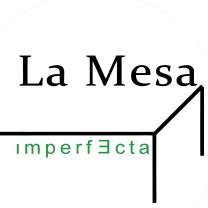 LA MESA IMPERFECTA